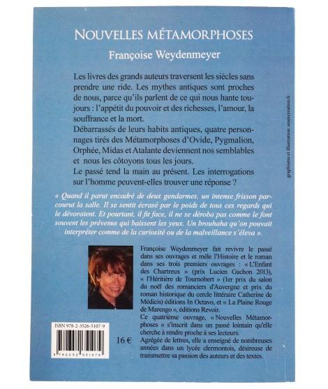 Nouvelles Métamorphoses - Françoise Weydenmeyer