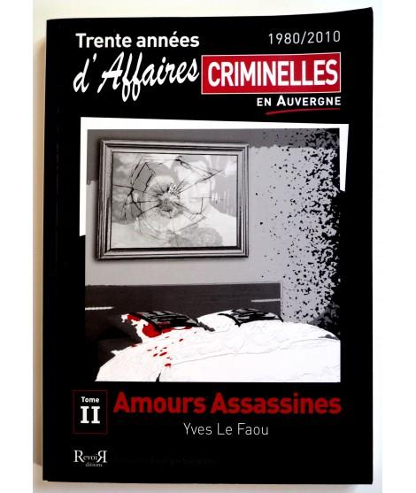 Affaires Criminelles En Auvergne T.2 - Yves Le Faou