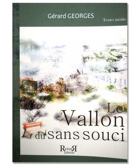 Le vallon du sans souci - Gérard Georges
