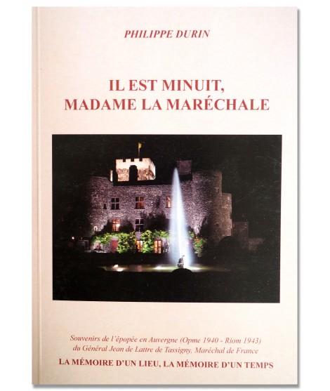 Il est minuit madame la maréchale - Philippe Durin