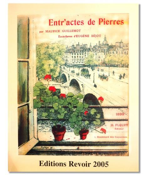 Entr'actes de Pierres - Maurice Guillemot et Eugène Béjot