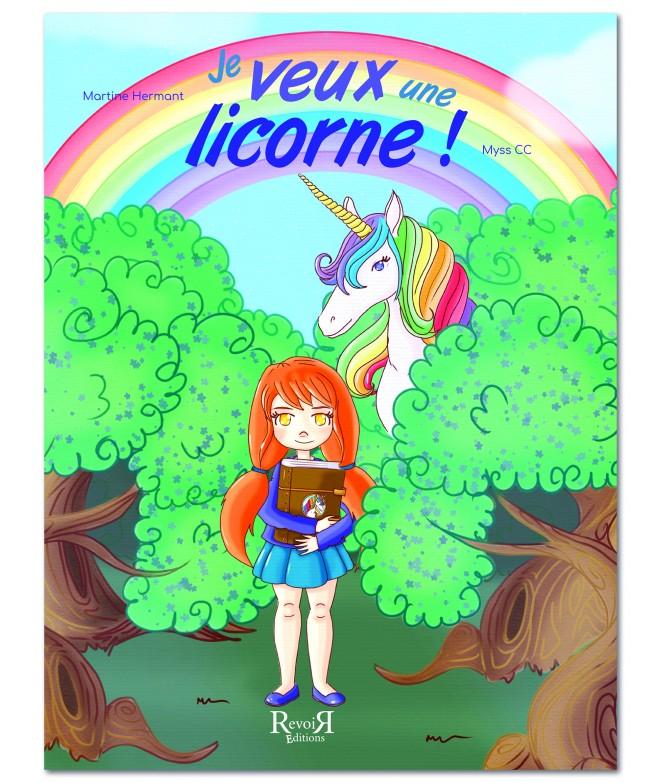 Je Veux Une Licorne Martine Hermant Et Myss Cc