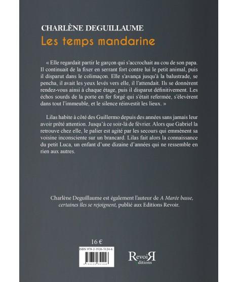 Les temps mandarine - Charlène Deguillaume