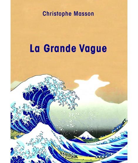 La Grande Vague - Christophe Masson
