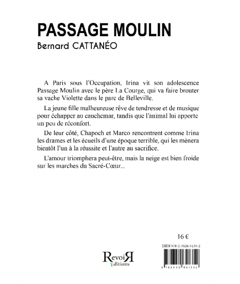 Passage Moulin - Bernard Cattanéo