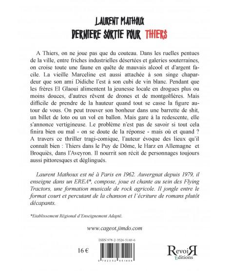 Dernière sortie pour Thiers - Laurent Mathoux