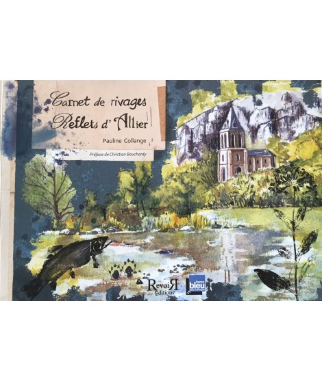 Carnet de rivages Reflets d'Allier - Pauline Collange