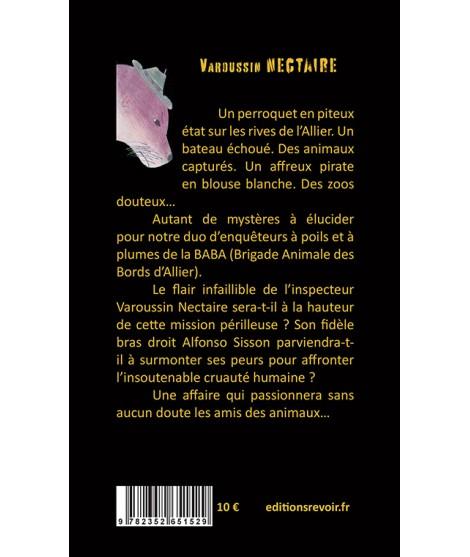 Varoussin Nectaire - L'affaire du perroquet de l'Allier