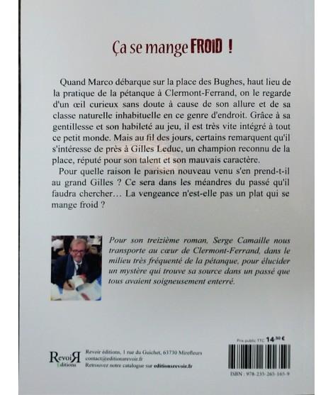 Ca se mange froid - Serge Camaille