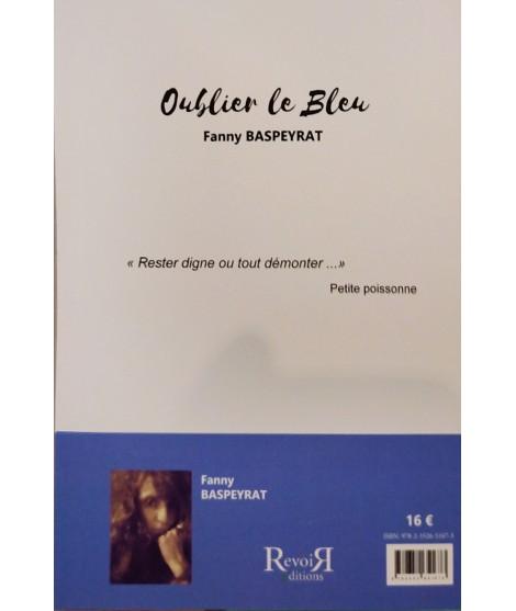 Oublier le Bleu - Fanny Baspeyrat